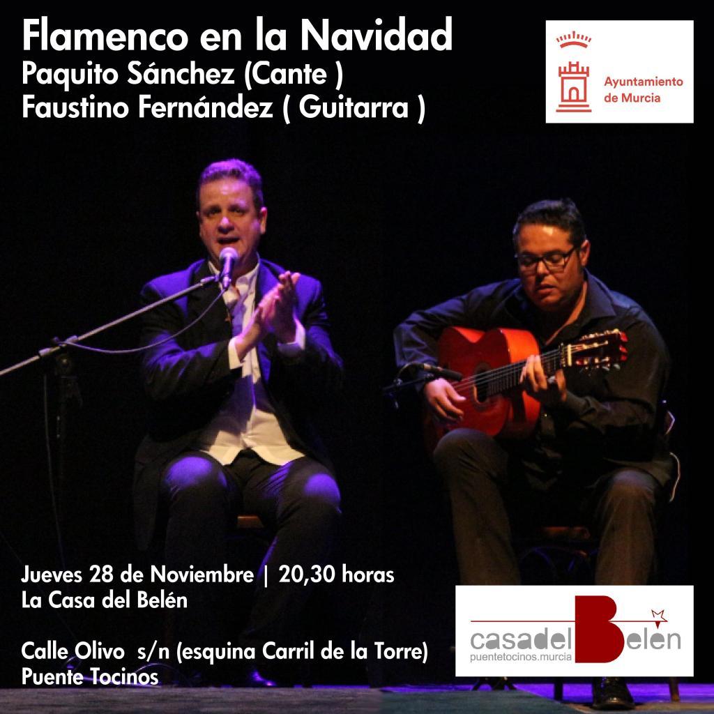 Recital flamenco a cargo de Paquito Sánchez (cante) y Faustino Fernández. Jueves 28 de noviembre, 20:30 h. La Casa de Belén